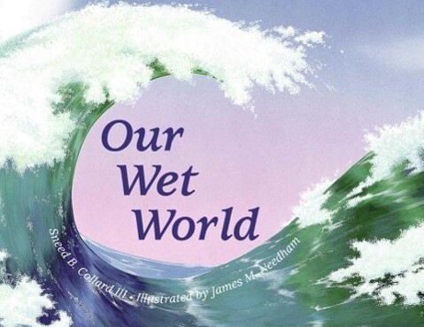 Our Wet World: Exploring Earth's Aquatic Ecosystems als Taschenbuch