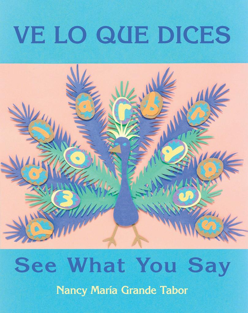 Ve Lo Que Dices / See What You Say als Buch
