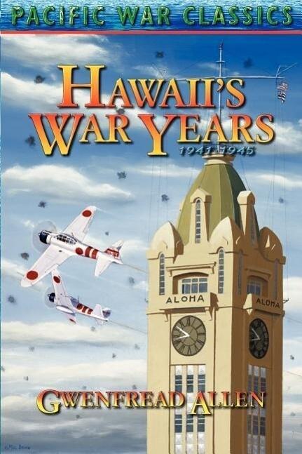 Hawaii's War Years, 1941-1945 als Taschenbuch