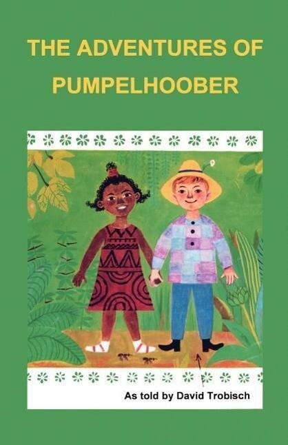 The Adventures of Pumpelhoober als Taschenbuch