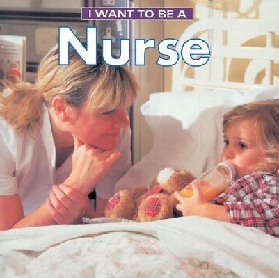 I Want to Be a Nurse als Taschenbuch