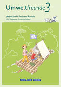 Umweltfreunde 3. Schuljahr - Sachsen-Anhalt - Arbeitsheft