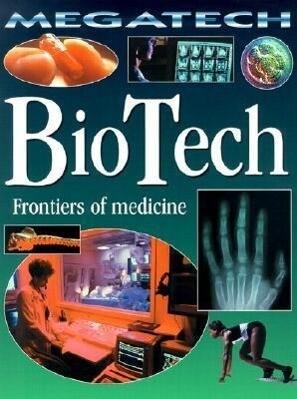 BioTech: Frontiers of Medicine als Taschenbuch