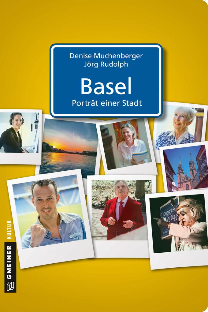 Basel - Porträt einer Stadt als eBook