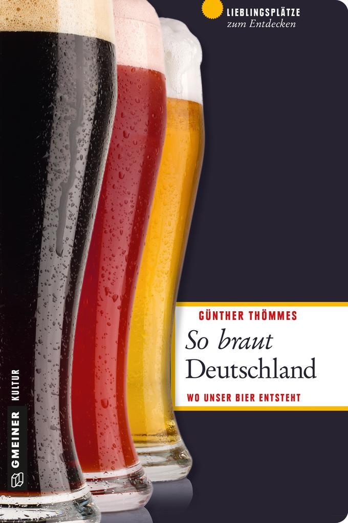 So braut Deutschland als eBook Download von Gün...
