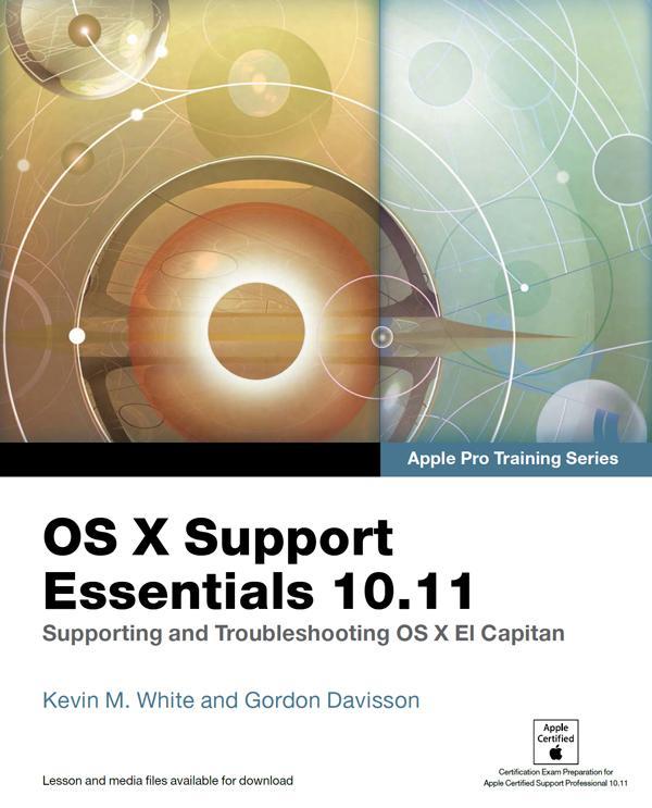 OS X Support Essentials 10.11 - Apple Pro Train...