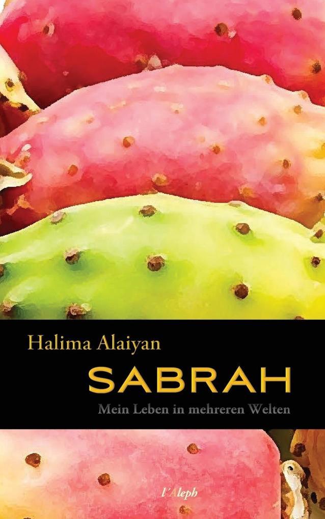 SABRAH - Mein Leben in mehreren Welten als Buch