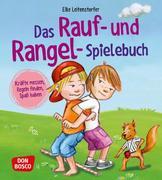 Das Rauf- und Rangel-Spielebuch