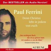 Denn Christus lebt in jedem von euch. 4 CDs