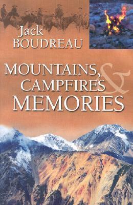Mountains, Campfires & Memories als Taschenbuch