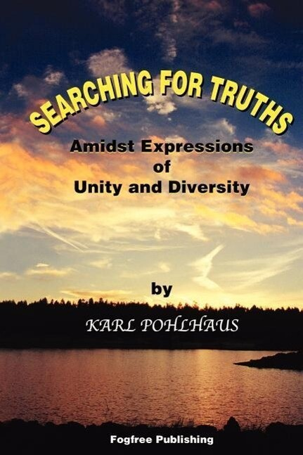 Searching for Truths-Amidst Expressions of Unity and Diversity als Taschenbuch
