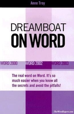 Dreamboat on Word: Word 2000 Word 2002 Word 2003 als Taschenbuch