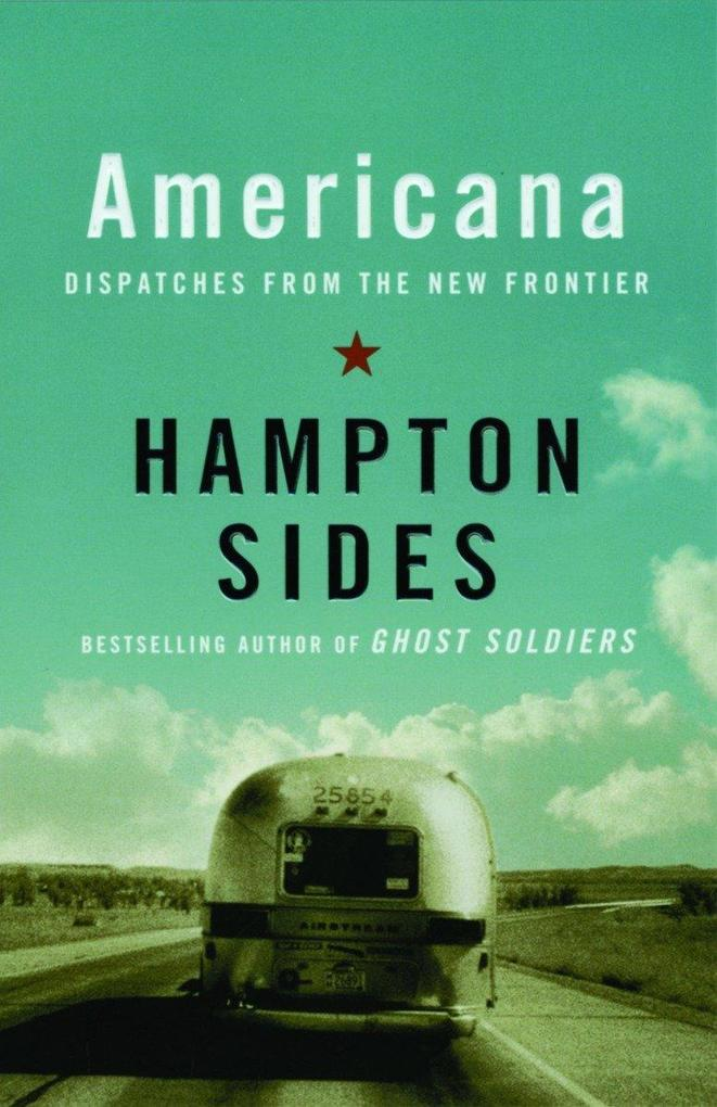 Americana: Dispatches from the New Frontier als Taschenbuch