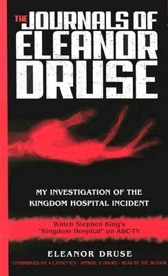 The Journals of Eleanor Druse: The Investigation of the Kingdom Hospital Incident als Hörbuch