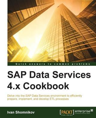 SAP Data Services 4.x Cookbook als eBook Downlo...