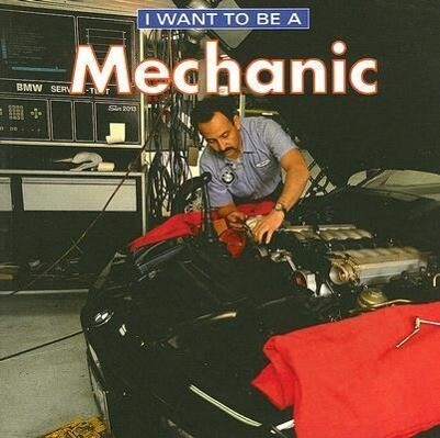 I Want to Be a Mechanic als Taschenbuch