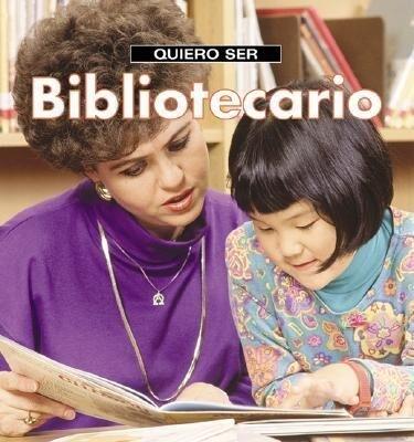 Quiero Ser Bibliotecario = I Want to Be a Librarian als Taschenbuch