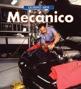 Quiero Ser Mecanico = I Want to Be a Mechanic