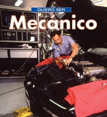 Quiero Ser Mecanico = I Want to Be a Mechanic als Taschenbuch