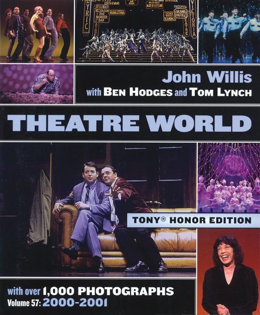 Theatre World Volume 57 - 2000-2001: Special Tony Honor Edition Hardcover als Buch