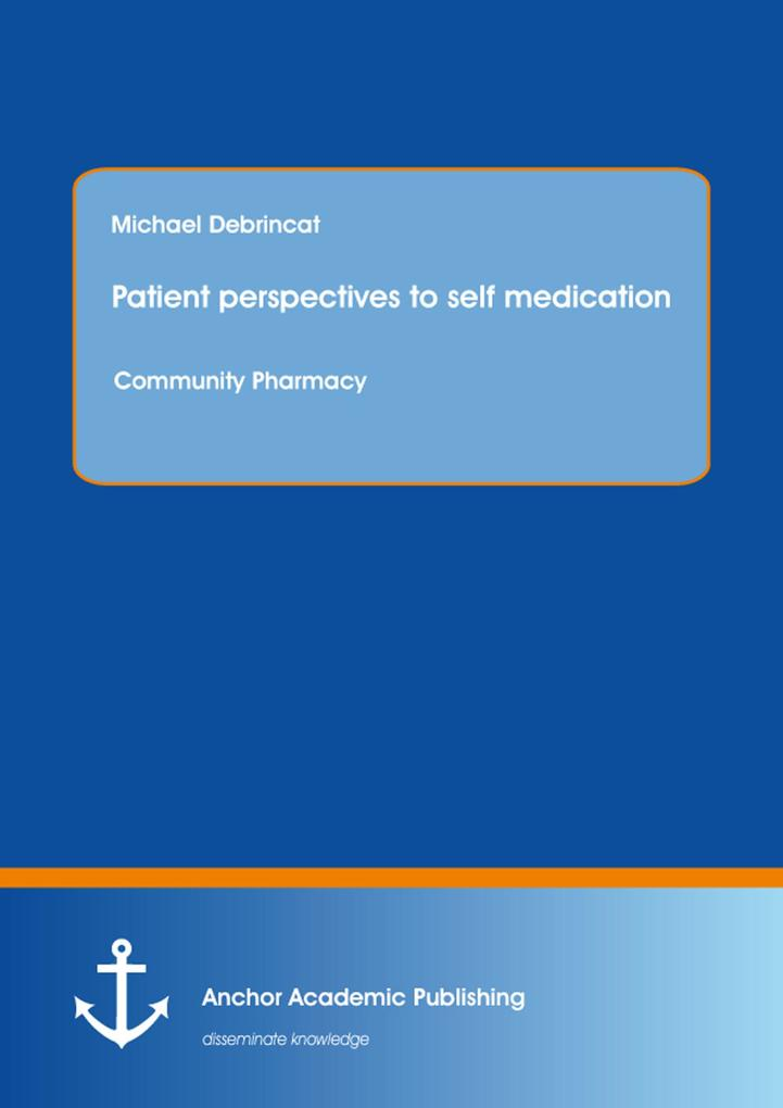 Patient perspectives to self medication: Commun...