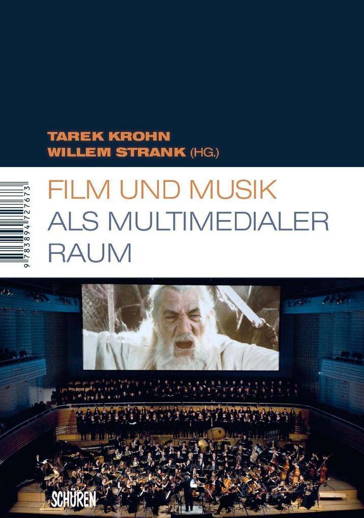 Film und Musik als multimedialer Raum als eBook...