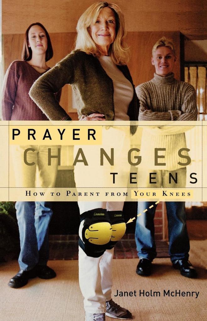 Prayer Changes Teens als Taschenbuch