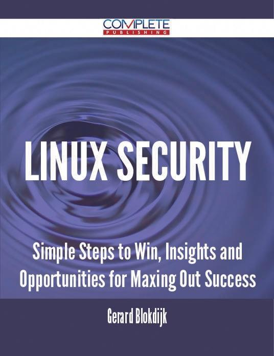 Linux Security - Simple Steps to Win, Insights ...