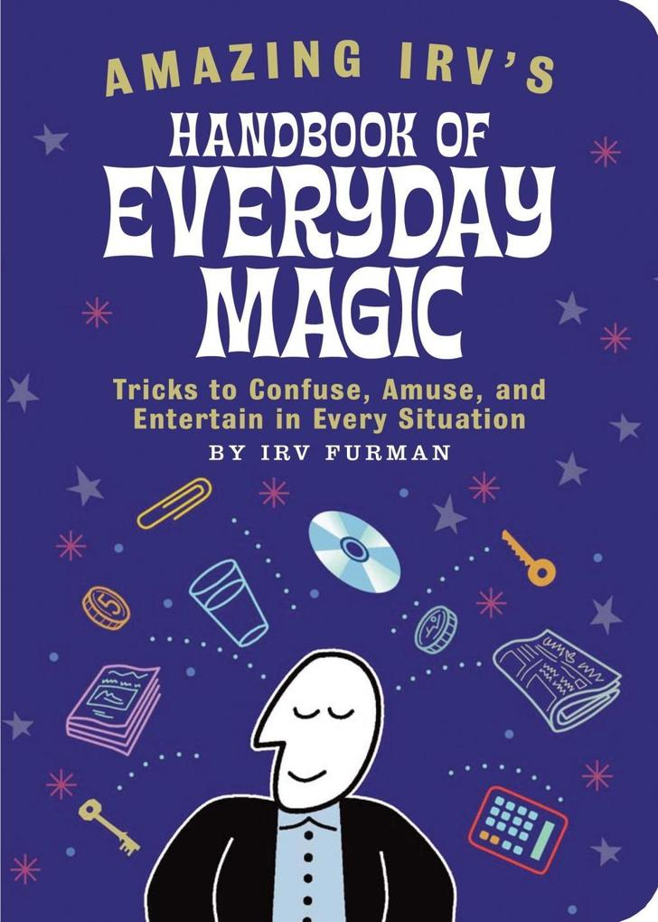 Amazing Irv´s Handbook of Everyday Magic als eB...