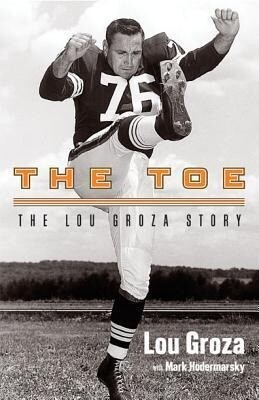 The Toe: The Lou Groza Story als Taschenbuch