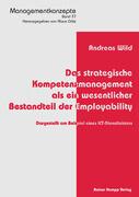 Das strategische Kompetenzmanagement als ein wesentlicher Bestandteil der Employability