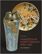 Französische Kunst-Keramik 1860-1920