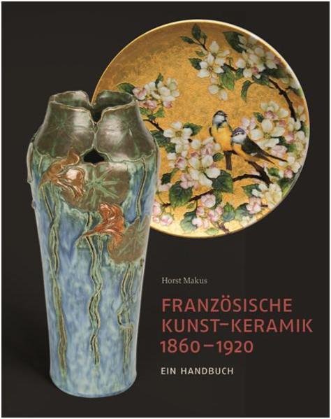 Französische Kunst-Keramik 1860-1920 als Buch