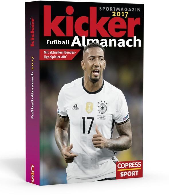 Kicker Fußball- Almanach 2017 als Buch von