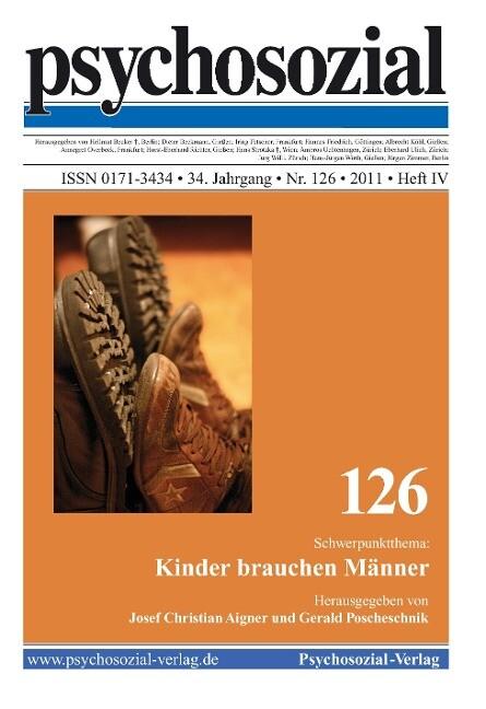 psychosozial 126: Kinder brauchen Männer als Bu...