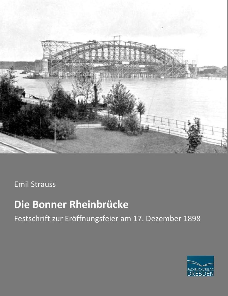 Die Bonner Rheinbrücke als Buch von