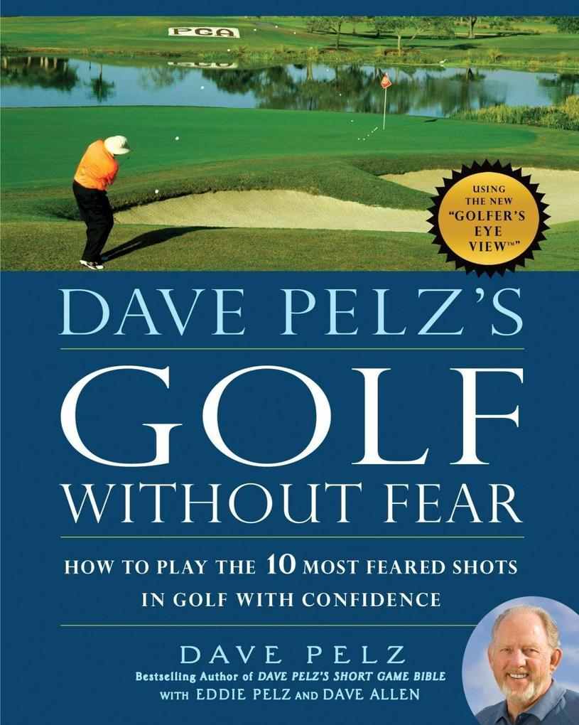 Dave Pelz´s Golf without Fear als eBook Downloa...