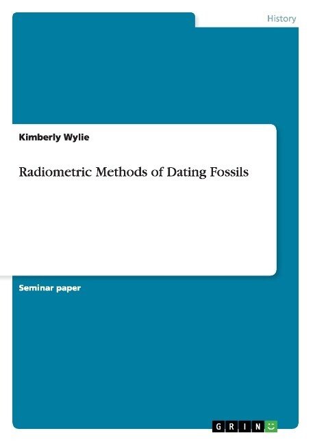 Radiometric Methods of Dating Fossils als Buch ...