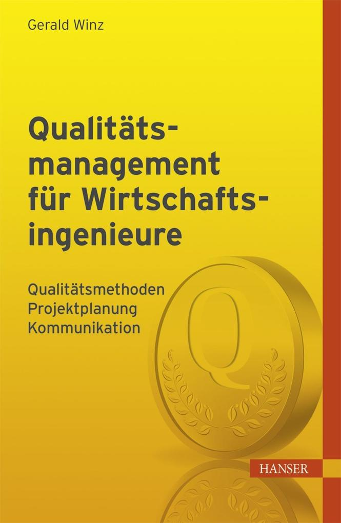 Qualitätsmanagement für Wirtschaftsingenieure a...