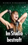 Im Studio bestraft