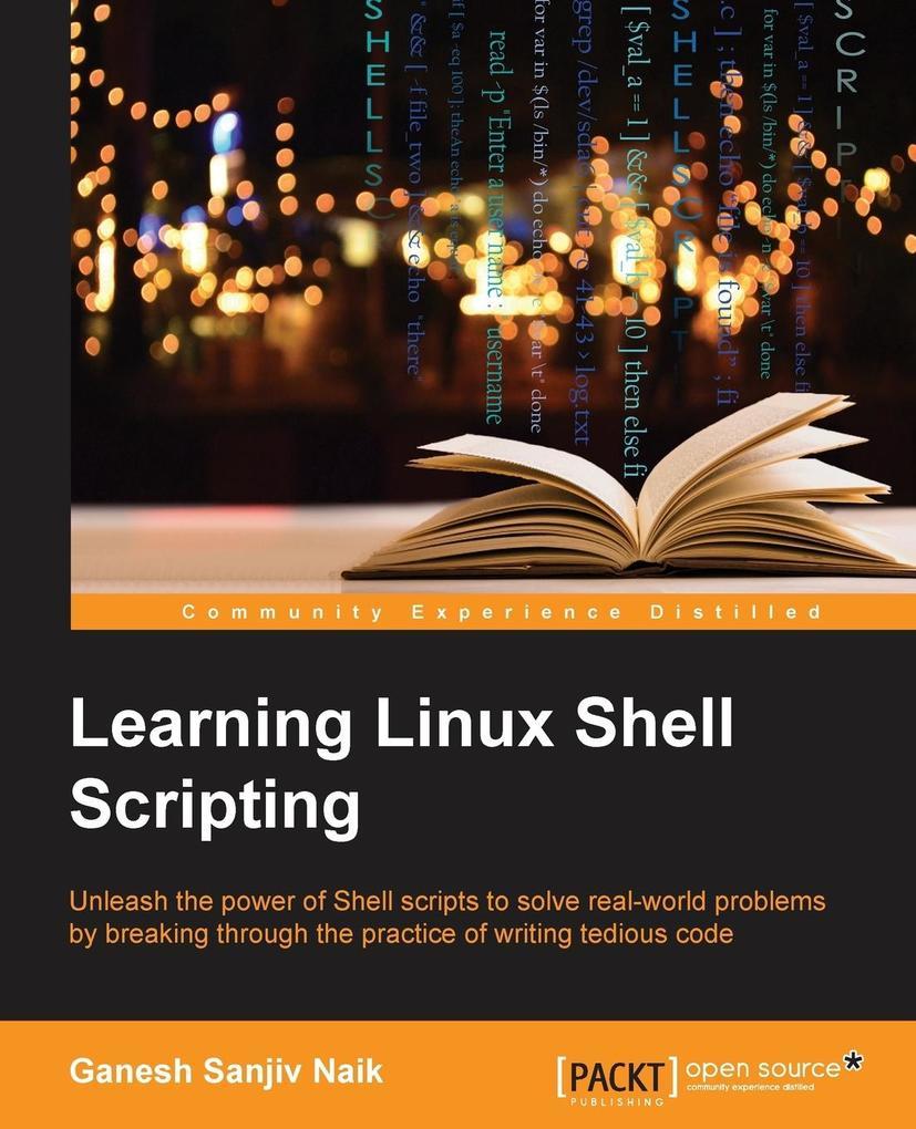 Learning Linux Shell Scripting als Buch von Gan...