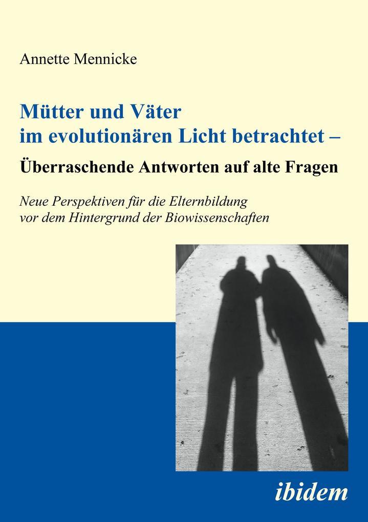 Mütter und Väter im evolutionären Licht betrach...