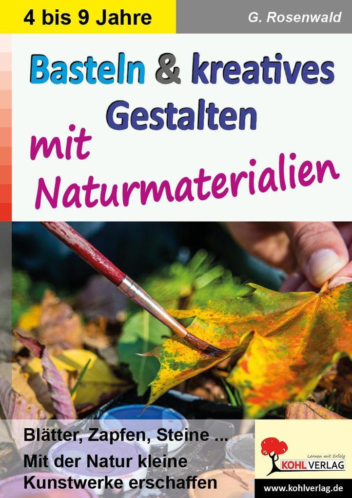 Basteln & kreatives Gestalten als Buch von Gabr...