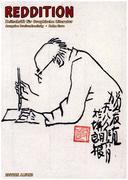 Reddition - Zeitschrift für Graphische Literatur 63: Dossier Comics in China