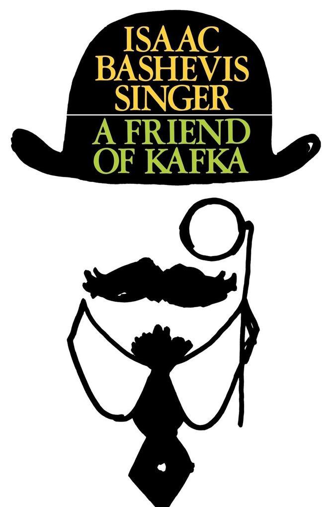 A Friend of Kafka als Taschenbuch