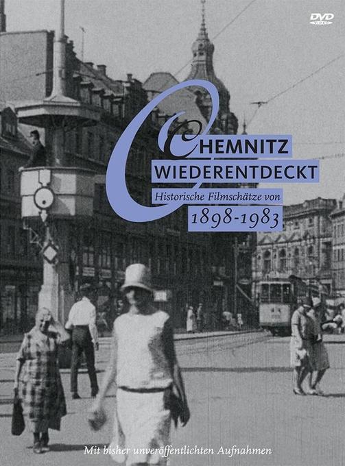 Chemnitz wiederentdeckt 1898 - 1983 - Historisc...