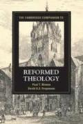 The Cambridge Companion to Reformed Theology