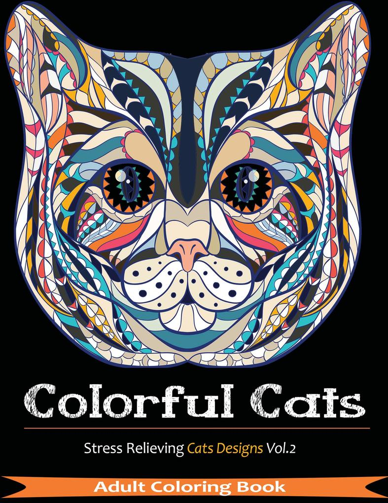Colorful Cats als Buch von Adult Coloring Books