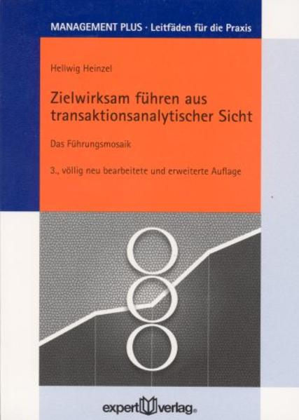 Zielwirksam führen aus transaktionsanalytischer Sicht als Buch