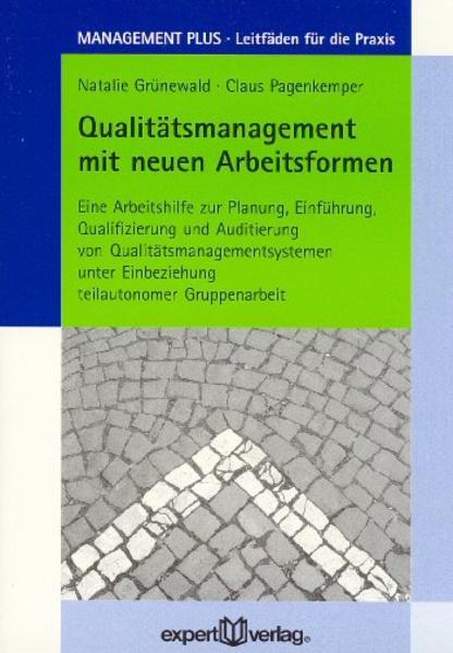 Qualitätsmanagement mit neuen Arbeitsformen als Buch